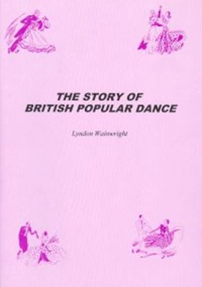 Picture of The Story Of British Popular Dance