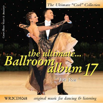 "Picture of The Ultimate Ballroom Album 17 - ""For You""  (2CD)"