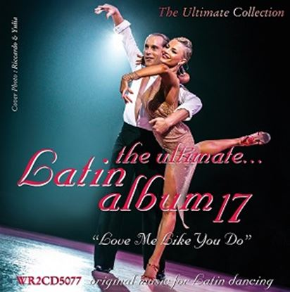 Picture of The Ultimate Latin Album 17 - Love Me Like You Do (2CD)