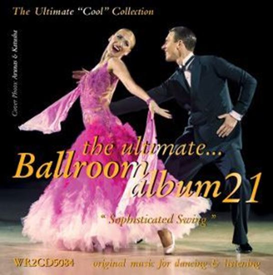 Image sur The Ultimate Ballroom Album 21 - Sophisticated Swing (2CD)