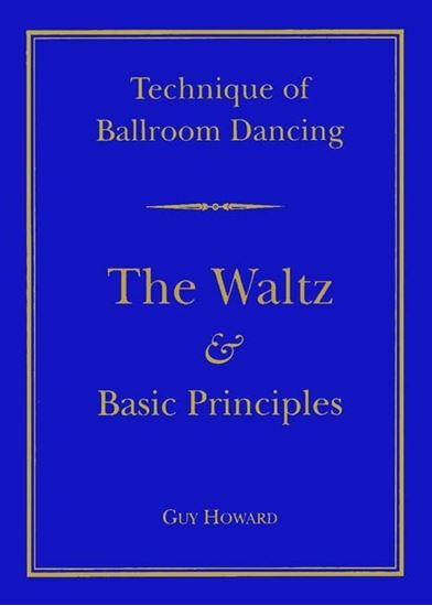 Picture of Technique Of Ballroom Dancing- The Waltz  & Basic Principles (Book)