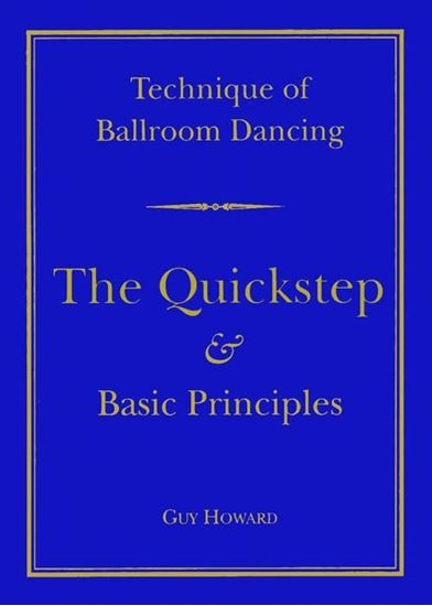 Picture of Technique of Ballroom Dancing- The Quickstep & Basic Principles (Book)