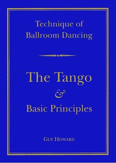 Picture of Technique Of Ballroom Dancing- The Tango & Basic Principles (DVD)